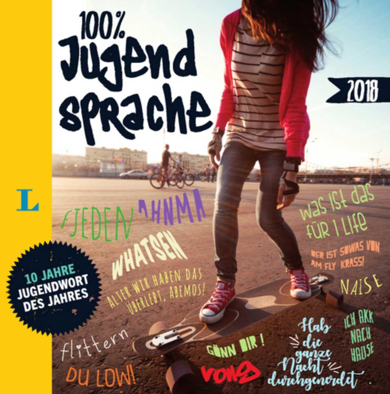 100% Jugendsprache 2018 - Cover Langenscheidt