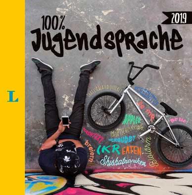 Jugendsprache 2019 Coverbild Langenscheidt 100% Jugendsprache 2019