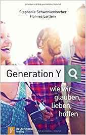 Gen Y Literaturliste 2019: Generation Y, wie wir glauben, lieben, hoffen
