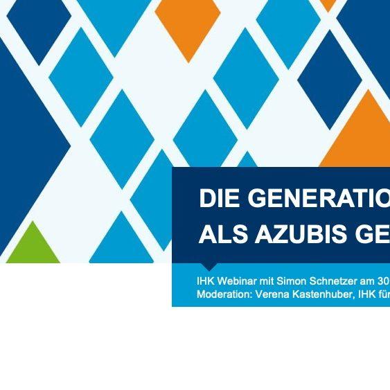 IHK Webinar - Die Generation Z als Azubis gewinnen