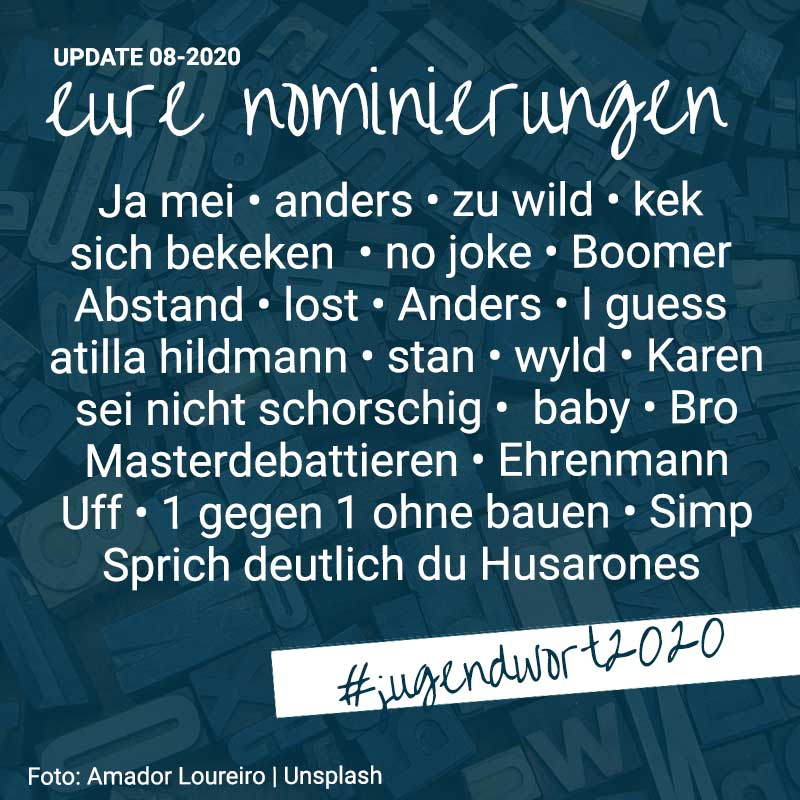 Nominierungen 2 - Updaten August 2020 #jugendwort2020