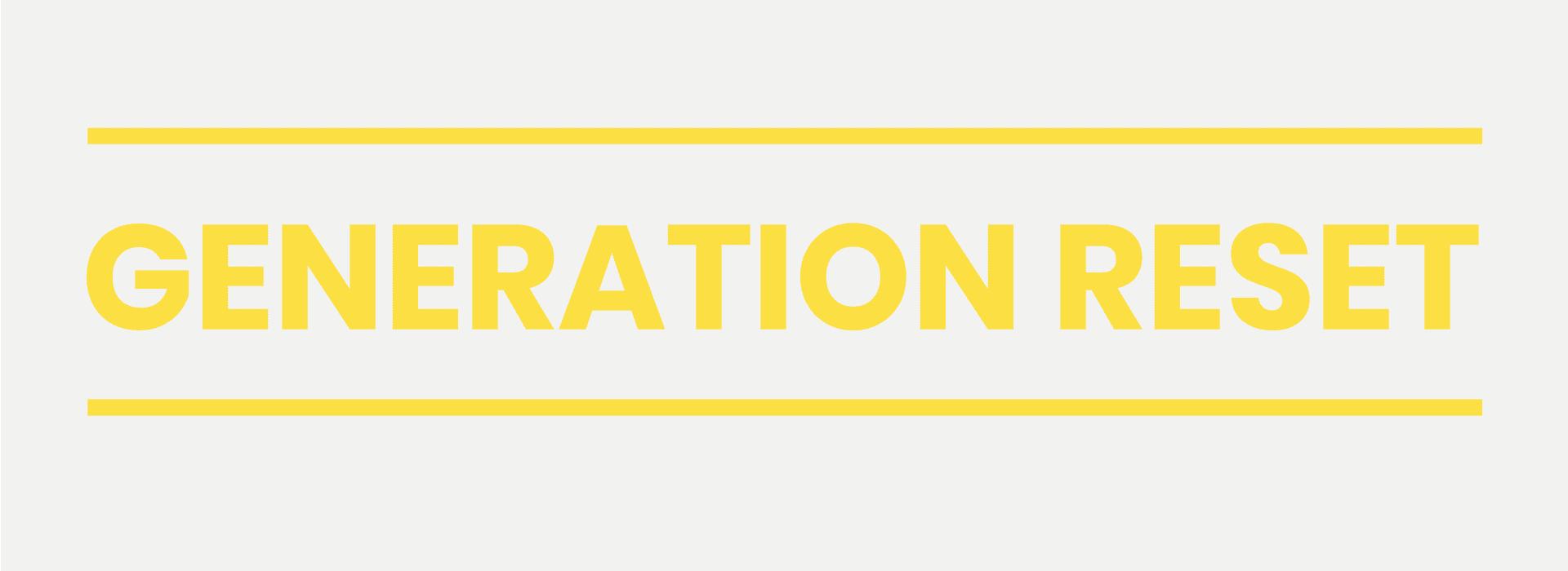 Schriftzug Generation Reset